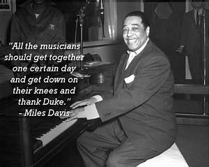 A Taste of Duke... Famous Duke Ellington Quotes