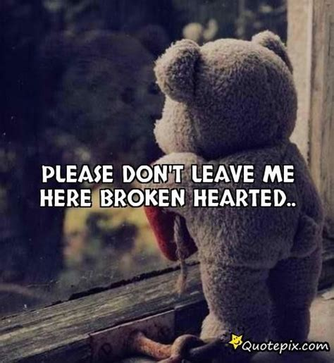 Baby Please Dont Leave Me Quotes