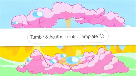 tumblr aesthetic intro template  text youtube