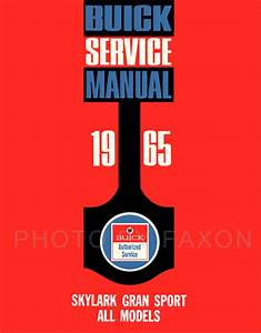 1965 Buick Skylark Gran Sport Repair Shop Manual Reprint