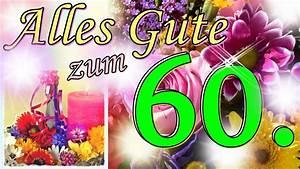 Geburtstagsbilder Zum 60 : lied zum 60 geburtstag lustig witzige geburtstagsgr e geburtstagsst ndchen zum runden ~ Buech-reservation.com Haus und Dekorationen