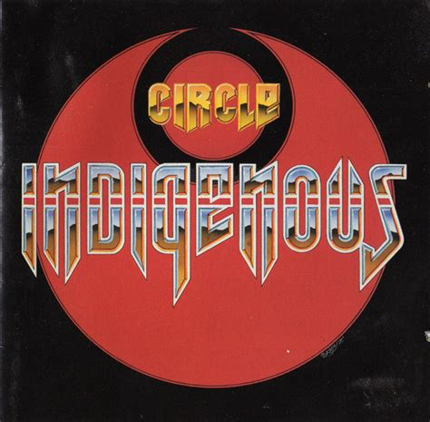 Indigenous Circle Releases Reviews Credits Discogs