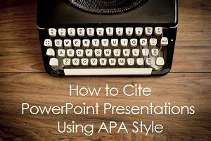 cite powerpoint    style