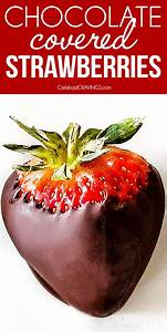 Chocolate Covered Strawberries Tips Tricks And