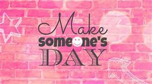 Funny Quotes To Brighten Someones Day. QuotesGram