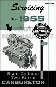 1955 Chevrolet 4 Bbl Carburetor Service Manual Reprint