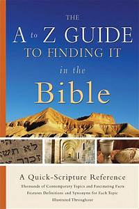 A To Z Guide To Finding It In The Bible  The  A Quick