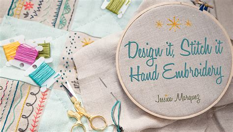 enjoy learning hand embroidery  beginners  craftsy