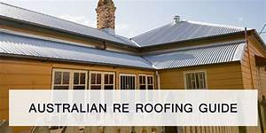 What Is Re Roofing  Australian Re Roofing Guide