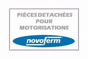 Novoferm Pieces Detachees : toutes les pi ces d tach es pour les motorisations ~ Melissatoandfro.com Idées de Décoration