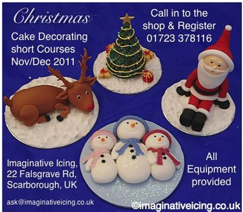 christmas cake decorating courses 2011 register today