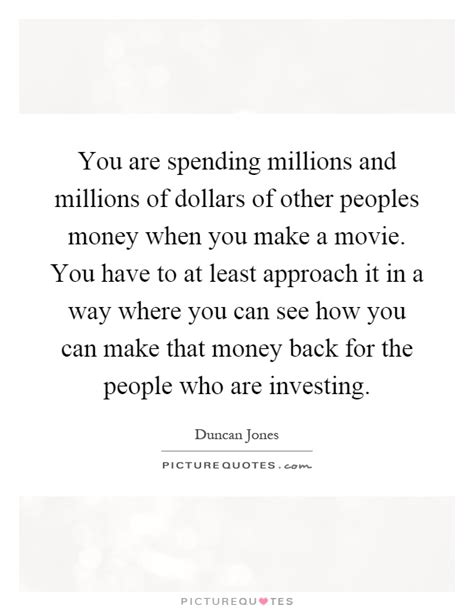 Spending Other Peoples Money Quotes