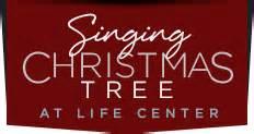 Lifecenter Tacoma Singing Christmas Tree by Singing Tree Tacoma