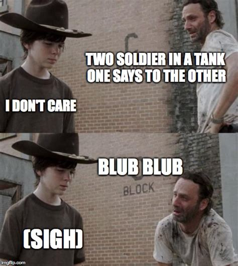 Soldier Meme - rick and carl meme imgflip