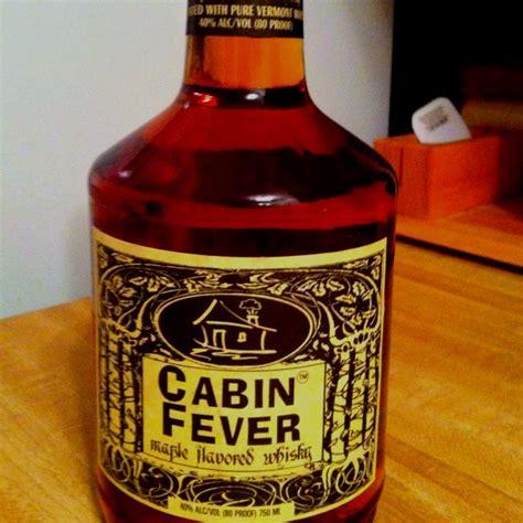 cabin fever whiskey cabin fever whiskey
