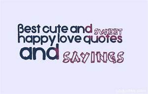 Best cute and s... Cutehappy Quotes