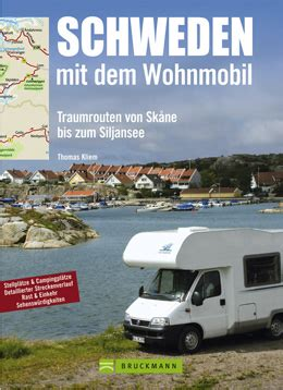 mit dem wohnmobil durch schweden kliem schweden mit dem wohnmobil bruckmann nordland shop