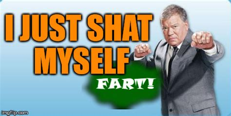 William Shatner Meme - the shat imgflip