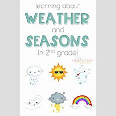 Learning About The Weather And Seasons In 2nd Grade  The Applicious Teacher Blog Posts Second