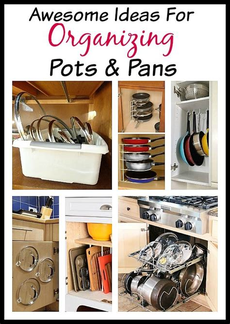 organizing pots and pans in kitchen cabinets tips for organizing pots and pans awesome cabinets and 9673