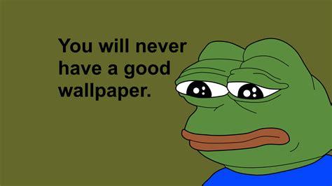 Dank Memes Wallpaper - dank meme wallpaper 89 images
