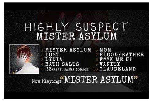 highly suspect mister asylum album download