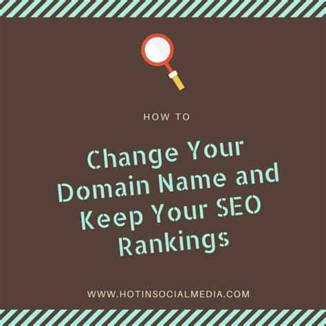 How Change Your Domain Name Keep Seo Rankings