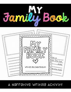 My Family Book A Narrative Writing Activity By Jamie