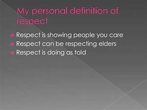 My personal def... Respect Definition