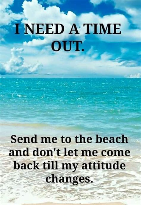 Beach Attitude  Memes  Pinterest Beaches