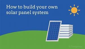 How Building Solar Panels Works: DIY Solar
