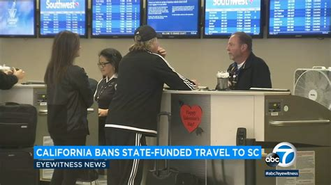 california bans state funded travel  south carolina due