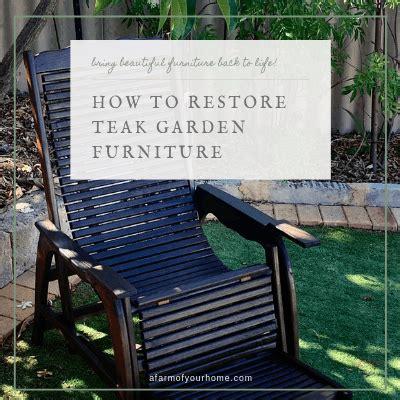 restore teak garden furniture farm home