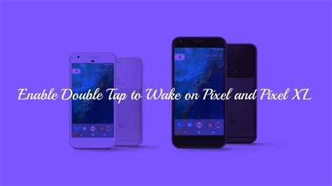 how to enable tap to on pixel and pixel xl
