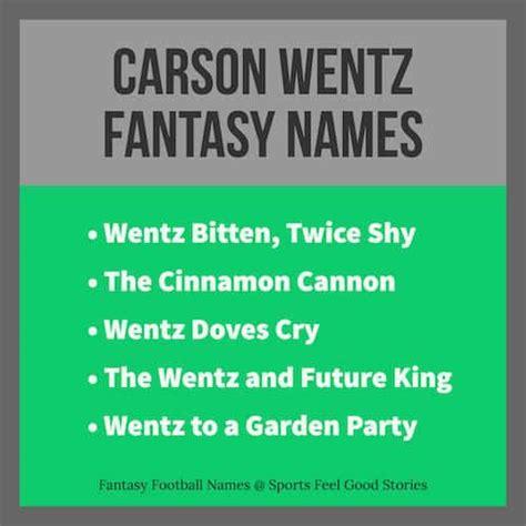 carson wentz fantasy football names cool  funny
