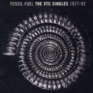 xtc fossil fuel  xtc singles   discogs