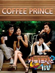 Série The First : the first shop of coffee prince en streaming films s ries en streaming gratuit ~ Maxctalentgroup.com Avis de Voitures