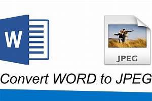 how to convert word file to jpeg youtube With word documents to jpg