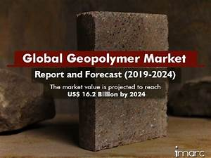 Geopolymer Market Research Report, Size, Share, Trends and ...
