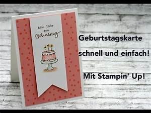 Geburtstagskarte Basteln Einfach : geburtstagskarte schnell und einfach mit stampin 39 up youtube ~ Orissabook.com Haus und Dekorationen