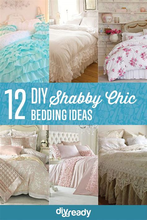 shabby chic bedding diy 12 diy shabby chic bedding ideas diy ready