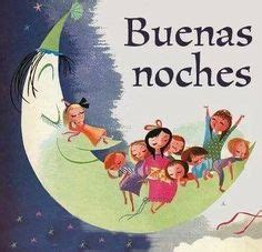 1000+ images about buenas noches on Pinterest Good night
