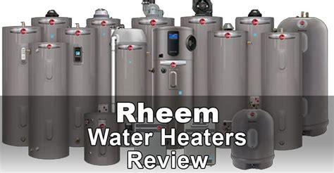 Rheem Water Heaters Review Heater Hub
