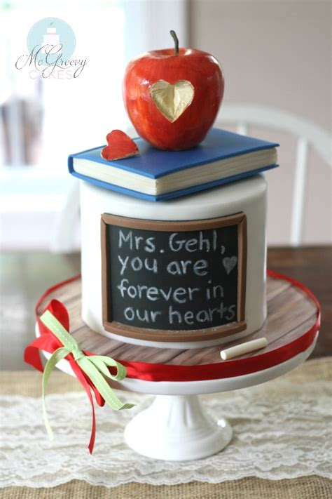 teacher cake   toucher  lives mcgreevy cakes