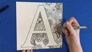 Zentangle Inspired Speed Drawing - Alphabet