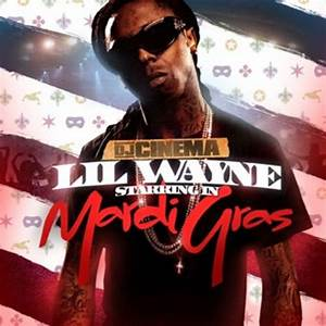 DJ Cinema Lil Wayne Mardi Gras Download Rap Hip Hop