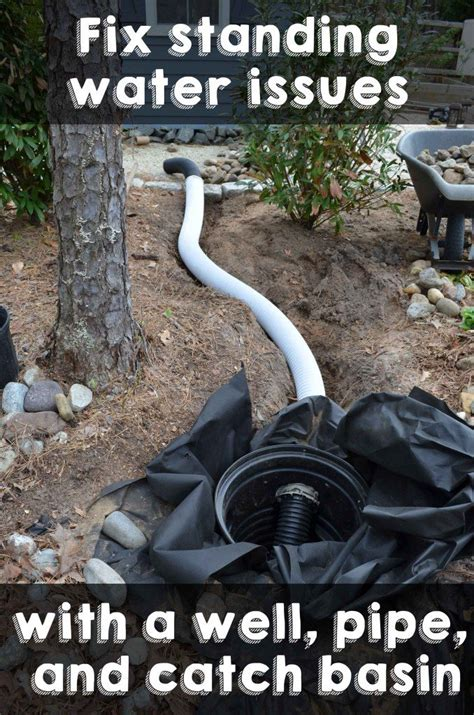 Catch Basin In Backyard by Fix Standing Water Issues With A Well Pipe And Catch