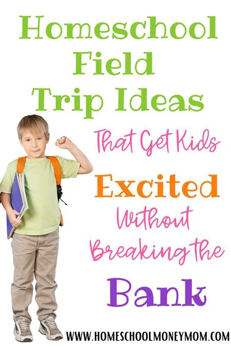 Homeschool Field Trip Ideas: Frugal Things to Do ...