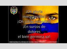 HIMNO NACIONAL DE COLOMBIA letra y Música YouTube