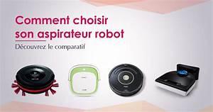 Comment Choisir Son Aspirateur : meilleur aspirateur robot 2017 top 10 et comparatif ~ Melissatoandfro.com Idées de Décoration